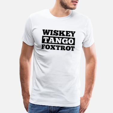 Dance Couple whiskey tango foxtrot - Men's Premium T-Shirt