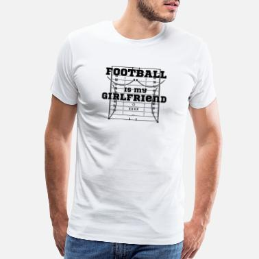 Basketball Lover Football is my Girlfriend & Profession & I'm prou - Men's Premium T-Shirt