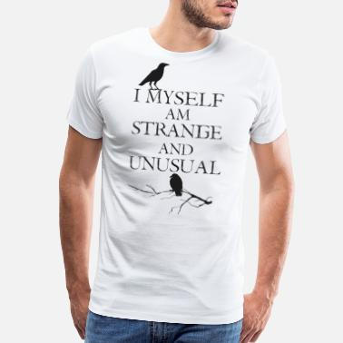 Strange Monster Strange - I Myself Am Strange - Men's Premium T-Shirt