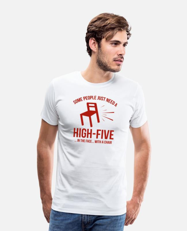High-five T-Shirts - Some People Deserve A High-Five - Men's Premium T-Shirt white