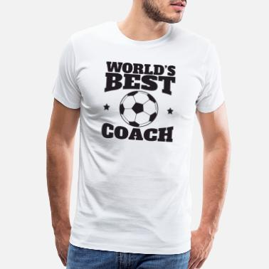 Soccer Fan worlds best coach - Men's Premium T-Shirt