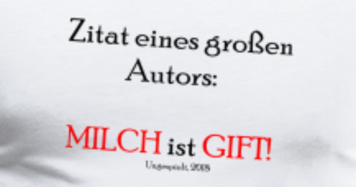 Ist Milch Gift