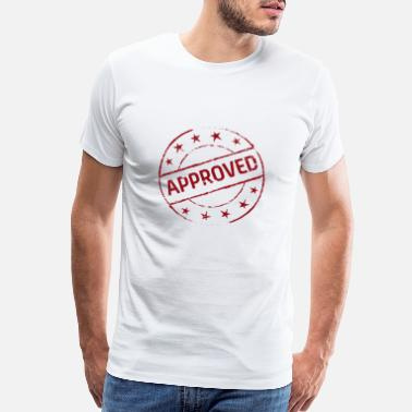 Stamp Funny - Approved - Men's Premium T-Shirt