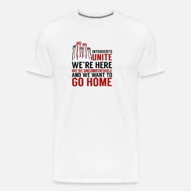 66a89ee4a Funny Introverts Unite Gift Men's Premium T-Shirt | Spreadshirt