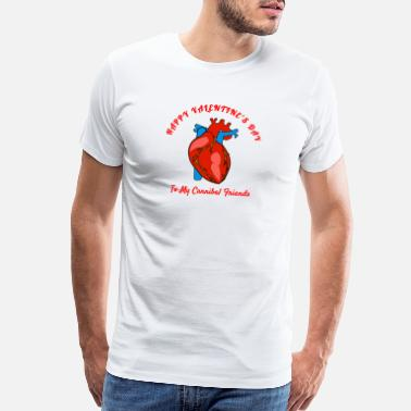 Cannibal Happy Valentines Day to my Cannibal Friends funny - Men's Premium T-Shirt