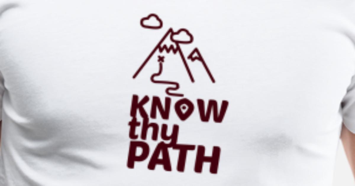 Know Thy Path - Hiking - D3 Designs Men's Premium T-Shirt | Spreadshirt