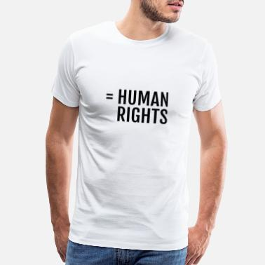 Rights For Black Text: = Human rights (black) - Men's Premium T-Shirt