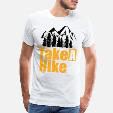 Journey Take a hike - Men's Premium T-Shirt
