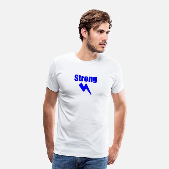 Strong T-Shirts - Strong - Men's Premium T-Shirt white