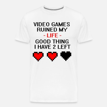 Video Games Ruined my Life Printed T-Shirt ~ Novelty Birthday Present or Gift