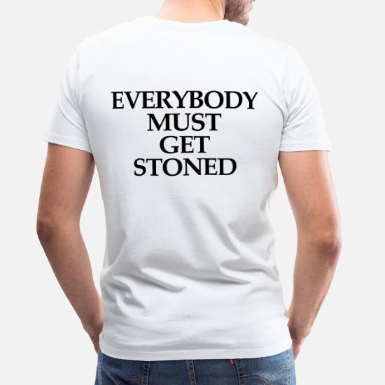 3937c10f3260 Everybody must get stoned Men's Premium T-Shirt | Spreadshirt