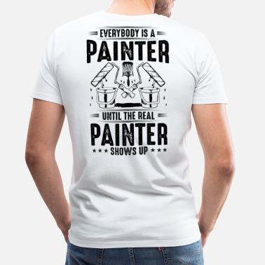 258e8da82c Painter The Real Painter - Gift, Present, Painting - Men's Premium T-Shirt