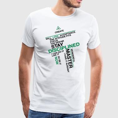 Stay Disciplined - Men's Premium T-Shirt