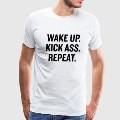 Wake Up Kick Ass Black - Men's Premium T-Shirt