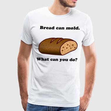Bread can mold - Men's Premium T-Shirt