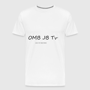 OMB JB TV - Men's Premium T-Shirt