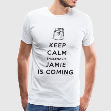 Keep calm sassenach jamie is coming - Men's Premium T-Shirt