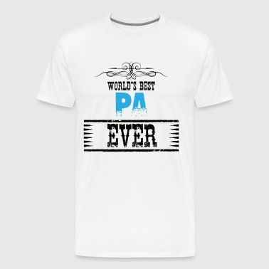 World's Best Pa Ever - Men's Premium T-Shirt