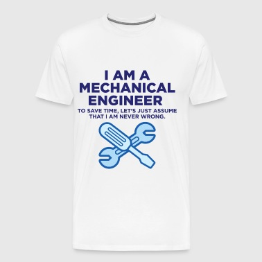 I Am A Mechanical Engineer 3 (dd)++ - Men's Premium T-Shirt