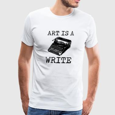 Art Is A Write - Men's Premium T-Shirt