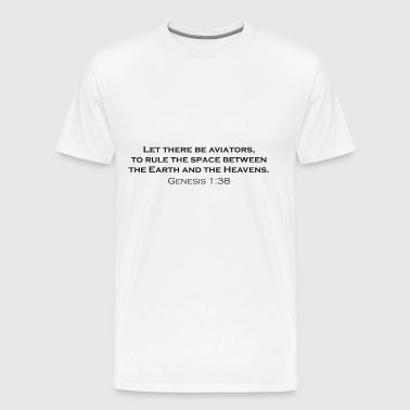 Let there be Aviators - Men's Premium T-Shirt