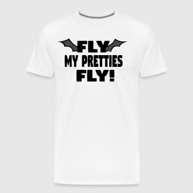 Fly My Pretties Fly! The Wizard Of Oz - Men's Premium T-Shirt