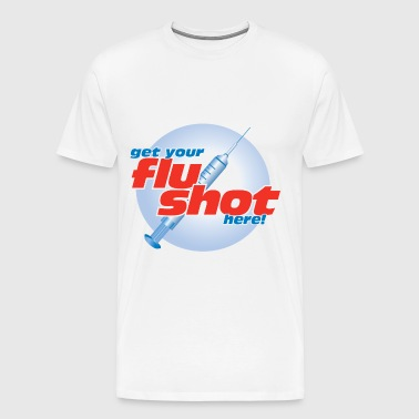 get flu shot here - Men's Premium T-Shirt