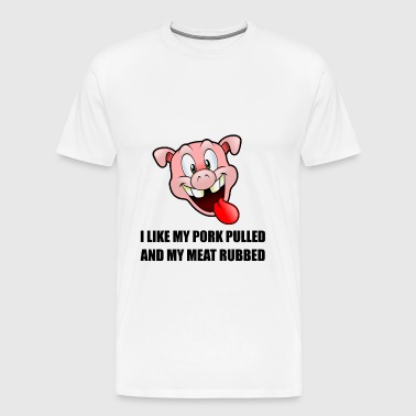 Pork Pulled Meat Rubbed - Men's Premium T-Shirt