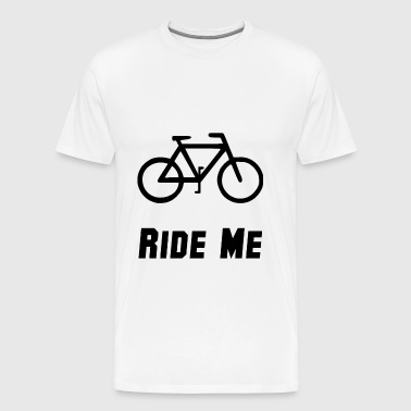 Bike Ride Me - Men's Premium T-Shirt