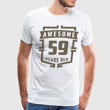 Awesome 59 Years Old - Men's Premium T-Shirt