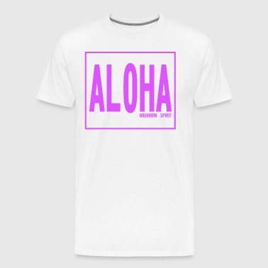 Aloha - Hawaiian Spirit - Men's Premium T-Shirt