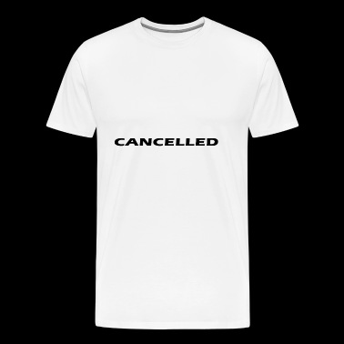 cancelled - Men's Premium T-Shirt