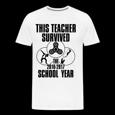 teacher survived school year - Men's Premium T-Shirt