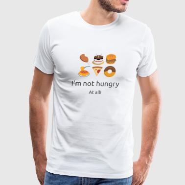 Not Hungry - Men's Premium T-Shirt