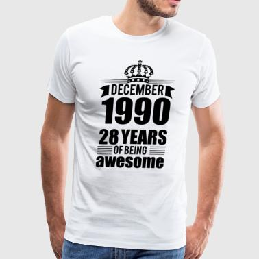 December 1990 28 years of being awesome - Men's Premium T-Shirt