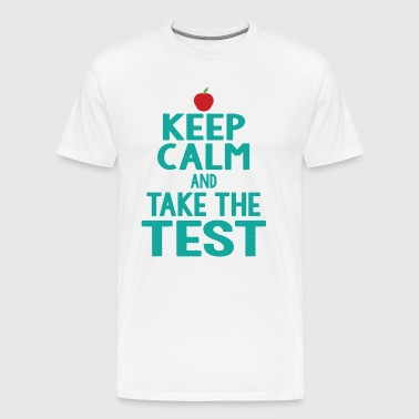 Funny Keep Calm Teacher Eam Instructor Professor - Men's Premium T-Shirt
