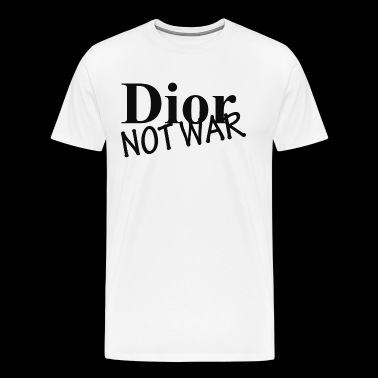 Dior not War - Men's Premium T-Shirt