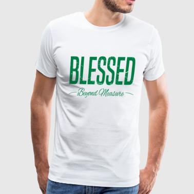 BLESSED Beyond Measure - Men's Premium T-Shirt