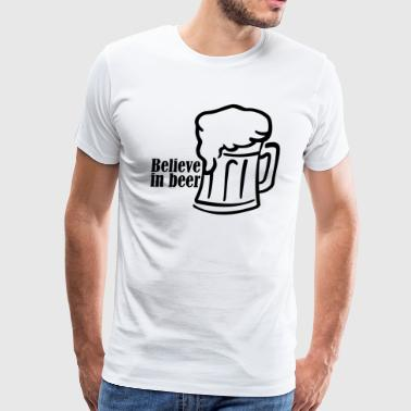 believe in beer - Men's Premium T-Shirt