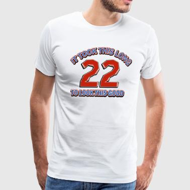 22nd birthday designs - Men's Premium T-Shirt