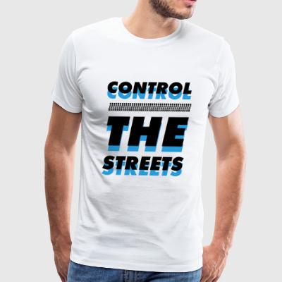 Control the Streets - Men's Premium T-Shirt