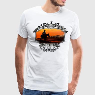 To Ride A Horse Is To Ride The Sky - Men's Premium T-Shirt