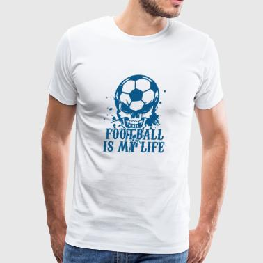 Football Is My Life! Cool Fun-Shirt-Design - Men's Premium T-Shirt