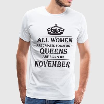 All women are created equal but queens are born in - Men's Premium T-Shirt