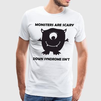 Monsters are scary down syndrome isn't - Men's Premium T-Shirt