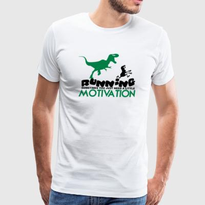 Running Sometimes You Just Need A little Motivatio - Men's Premium T-Shirt