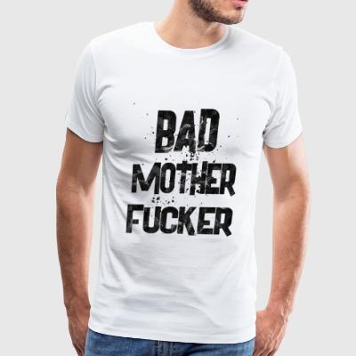 bad mother fucker 1 - Men's Premium T-Shirt