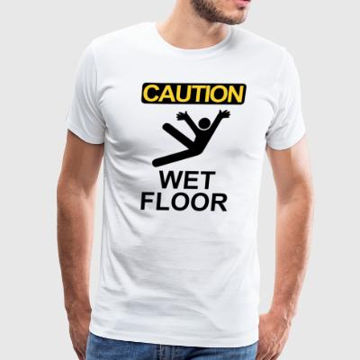 Caution wet floor - Men's Premium T-Shirt