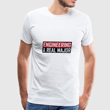 Engineering A Real Major Apparel - Men's Premium T-Shirt