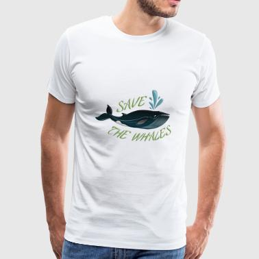 Save the whales - Men's Premium T-Shirt